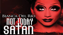 Bianca Del Rio - Not Today Satan Tour