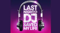 Last Night A DJ Saved My Life (Preview Night)